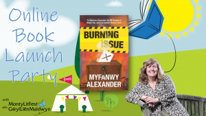 Online Book Launch Party for Burning Issue by Myfanwy Alexander